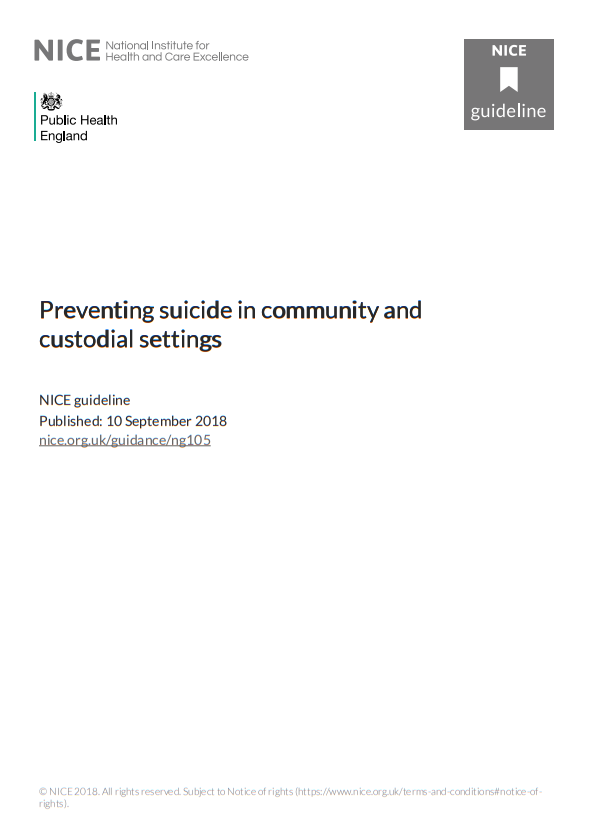 NICE Guidelines Preventing suicide in community and custodial settings