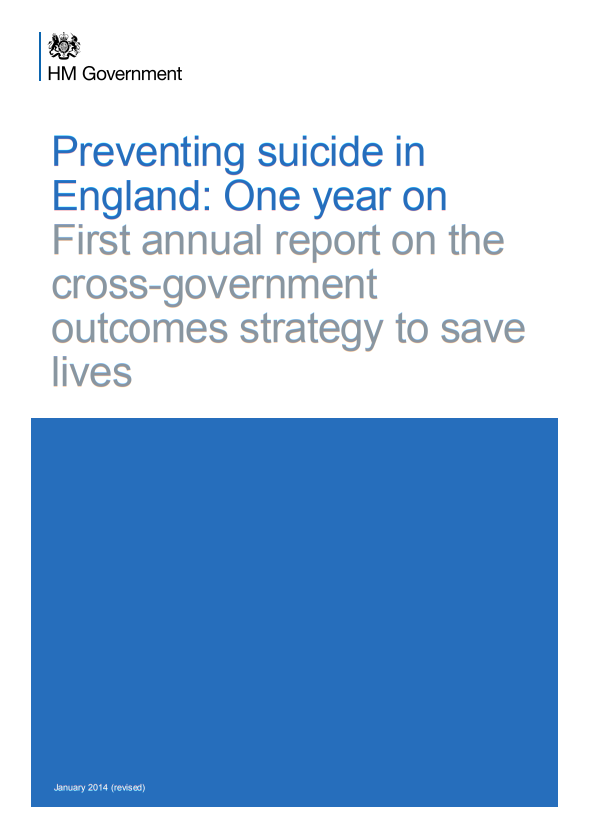 Preventing suicide in England One year on (2014)