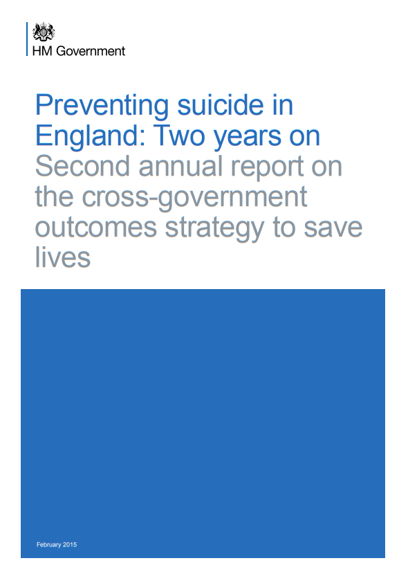 Preventing suicide in England Two years on (2015)